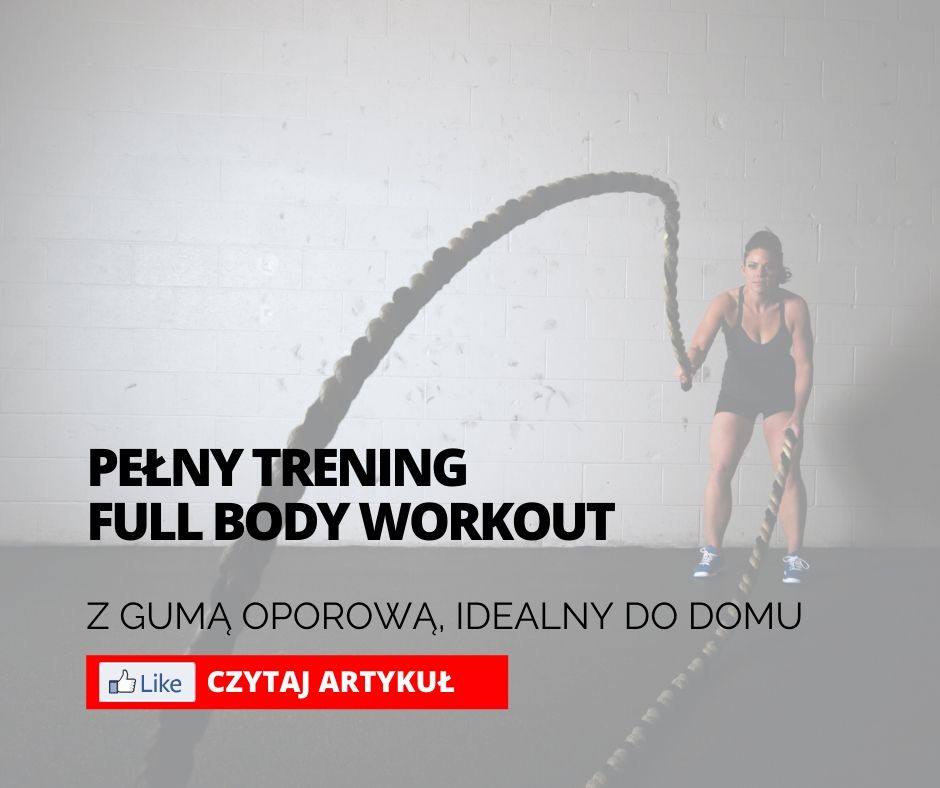 TRENING FULL BODY WORKOUT Z GUMĄ [DOM]